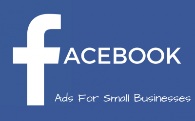 Facebook Ads for Small Businesses