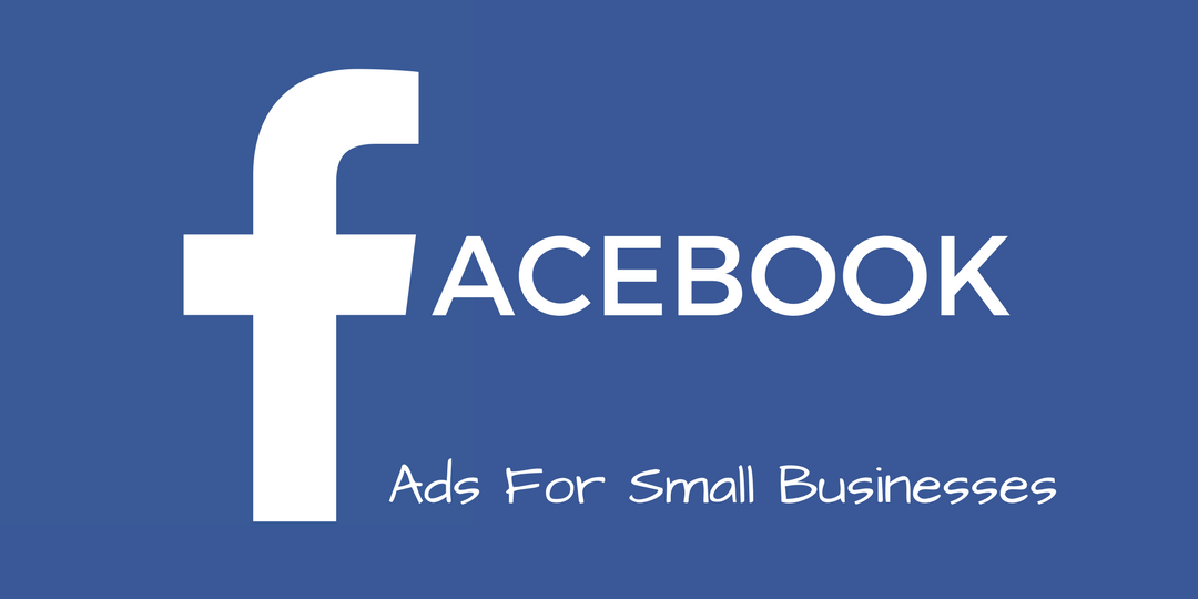 Facebook Adverts for Small Businesses